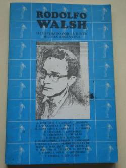 Ver os detalles de:  Rodolfo Walsh secuestrado por la Junta Militar argentina