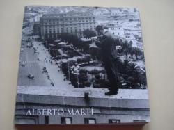 Ver os detalles de:  ALBERTO MARTÍ. Catálogo Exposición Palacio de Exposiciones Kiosco Alfonso, A Coruña, 1998-1999