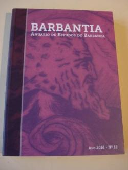 Ver os detalles de:  BARBANTIA. anuario de Estudos do Barbanza. Ano 2016. Nº 12