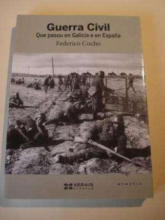 Guerra Civil. Que pasou en Galicia e en España - Ver os detalles do produto