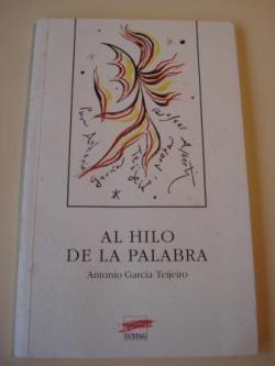 Ver os detalles de:  Al hilo de la palabra (Versión castellana del autor)