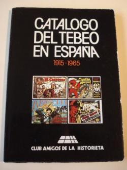 Ver os detalles de:  Catálogo del tebeo en España 1915-1965 / Spanish comic book´s catalogue 1915-1965