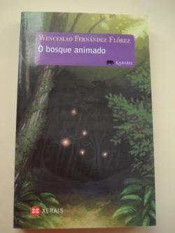 Ver os detalles de:  O bosque animado (Tradución de Xela Arias)