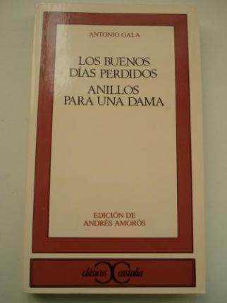 Los buenos días perdidos / Anillos para una dama (Edición de Andrés Amorós) - Ver los detalles del producto