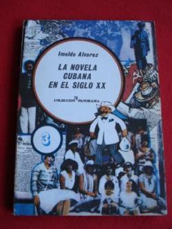 Ver os detalles de:  La novela cubana en el siglo XX