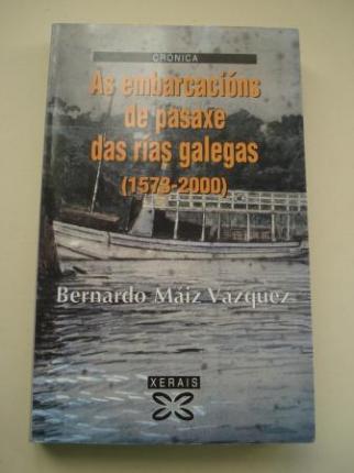 As embarcacións de pasaxe das rías galegas (1573-2000) - Ver os detalles do produto