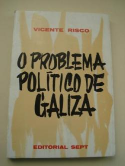 Ver os detalles de:  O problema político de Galiza