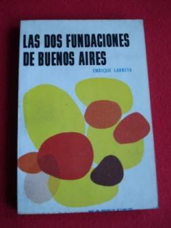 Ver os detalles de:  Las dos fundaciones de Buenos Aires