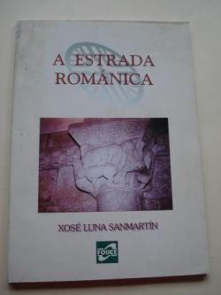 Ver os detalles de:  A Estrada románica