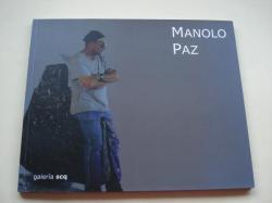 Ver os detalles de:  MANOLO PAZ. Esculturas. `O soño do sapoconcho´. Catálogo exposición Galería SCQ, 2007 (Texto de Luisa Castro)