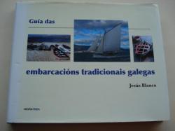 Ver os detalles de:  Guía das embarcacións tradicionais galegas