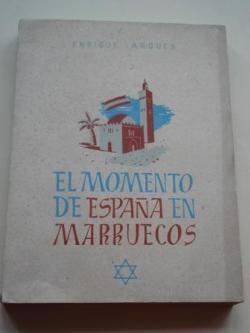 Ver os detalles de:  El momento de España en Marruecos