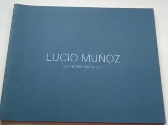 LUCIO MUÑOZ. `Silencios habitados´. Catálogo Exposición Galería Ana Vilaseco, A Coruña, 2004 - Ver os detalles do produto
