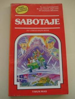 Ver os detalles de:  Sabotaje. Elige tu propia aventura, nº 28