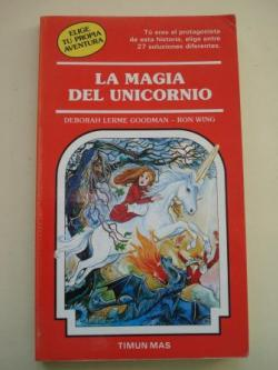 Ver os detalles de:  La magia del unicornio. Elige tu propia aventura, nº 38