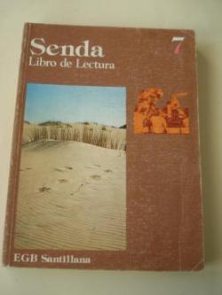 Ver os detalles de:  SENDA 7. Libro de lectura. EGB (Edición de 1977)