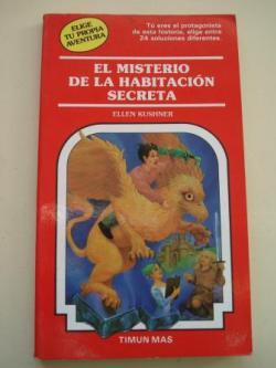 Ver os detalles de:  El misterio de la habitación secreta. Elige tu propia aventura, nº 45