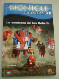 Ver os detalles de:  La amenaza de los Bohrok. Bionicle Crónicas, nº 2