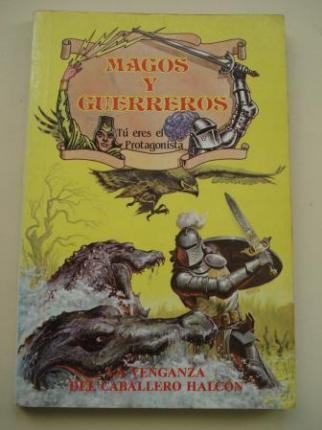 La venganza del caballero halcón. Col. Magos y guerreros, nº 6 - Ver os detalles do produto