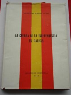 Ver os detalles de:  La Guerra de la Independencia en Galicia