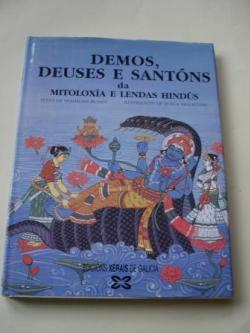 Ver os detalles de:  Demos, deuses e santóns da Mitoloxía e Lendas hindús