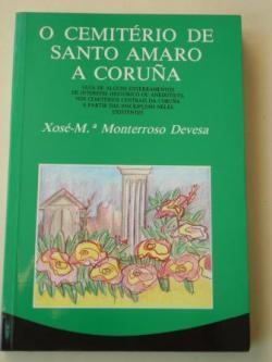 Ver os detalles de:  O Cemitério de Santo Amaro A Coruña. Guía