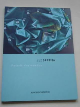LUZ Darriba: Postais dos mundos. Catálogo Exposición Santiago de Compostela, 2003 - Ver os detalles do produto