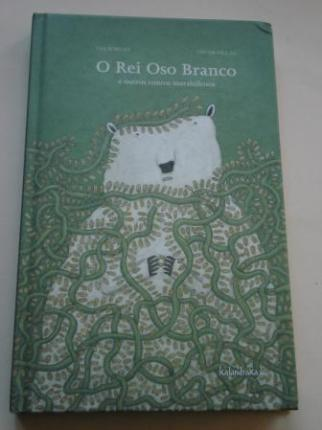 O Rei Oso Branco e outros contos marabillosos - Ver os detalles do produto