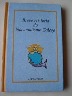 Ver os detalles de:  Breve historia do nacionalismo galego