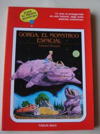 Gorga, el monstruo espacial. Elige tu propia aventura - Globo Azul, nº 12 - Ver los detalles del producto