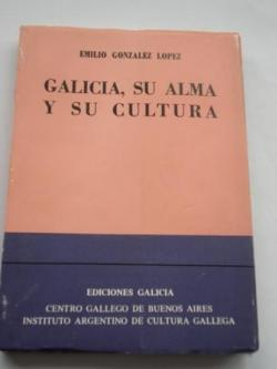 Ver os detalles de:  Galicia, su alma y su cultura