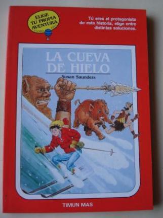 La cueva de hielo. Elige tu propia aventura - Globo Azul, nº 20 - Ver los detalles del producto