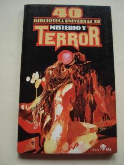 Ver os detalles de:  Biblioteca Universal de Misterio y Terror Nº 40