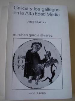 Ver os detalles de:  Galicia y los gallegos en la Alta Edad Media. Demografía I
