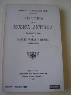 Ver os detalles de:  Historia de la Música Antigua (edición facsímil)