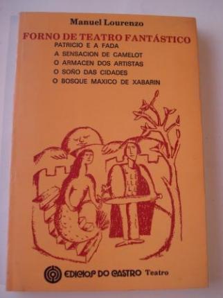 Forno de teatro fantástico: Patricio e a fada / A sensación de Camelot / O armacén dos artistas / O soño das cidades / O bosque máxico de Xabarín  - Ver os detalles do produto