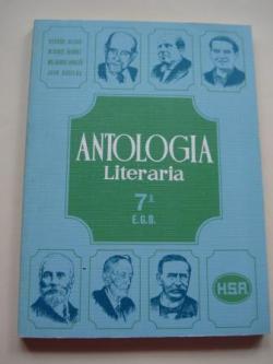 Ver os detalles de:  Antología literaria 7º EGB H. S. R. (Selección de textos comentados)