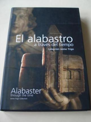 El alabastro a través del tiempo. Colección Jaime Trigo / Alabaster through the time. Jaime Trigo Collection - Ver os detalles do produto