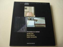 Ver os detalles de:  Pincelas de realidad. Amalia Avia, María Moreno, Isabel Quintanilla. Catálogo Exposición Museo de Belas Artes da Coruña, 2005 (Textos en castellano)