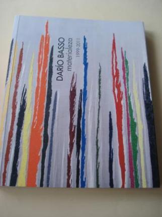 DARÍO BASSO. Materialeza 1999-2011. Catálogo Exposición Museo de Pontevedra, 2012 - Ver os detalles do produto