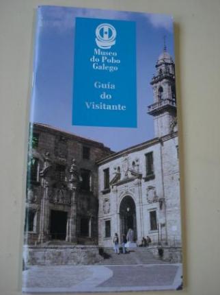 Museo do Pobo Galego. Guía do visitante. Guía de contidos - Ver los detalles del producto