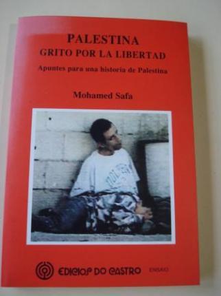 Palestina. Grito por la libertad. Apuntes para una historia de Palestina - Ver los detalles del producto