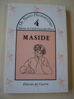 Ver os detalles de:  MASIDE. Escolma. Colección Os Nosos Humoristas, nº 4