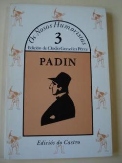 Ver os detalles de:  PADÍN. Escolma. Colección Os Nosos Humoristas, nº 3