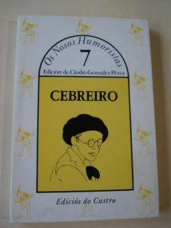 Ver os detalles de:  CEBREIRO. Escolma. Colección Os Nosos Humoristas, nº 7