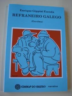 Ver os detalles de:  Refraneiro galego (Escolma)