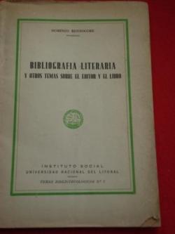 Ver os detalles de:  Bibliografía literaria y otros temas sobre el editor y el libro
