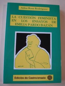 Ver os detalles de:  La cuestión feminista en los ensayos de Emilia Pardo Bazán