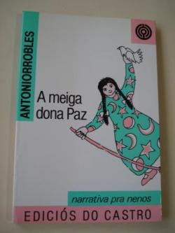 Ver os detalles de:  A meiga dona Paz (En versión galega de Clodio González Pérez)