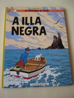 Ver os detalles de:  A illa negra. As aventuras de Tintín (En galego). Tradución de Valentín Arias López